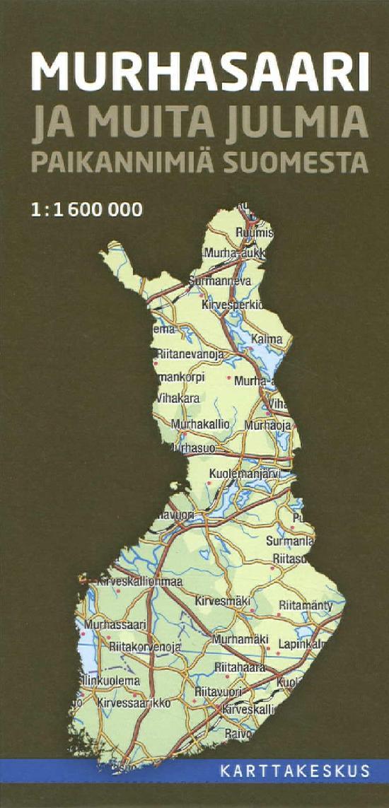 Murhasaari ja muita julmia paikannimiä Suomesta (Kartta)