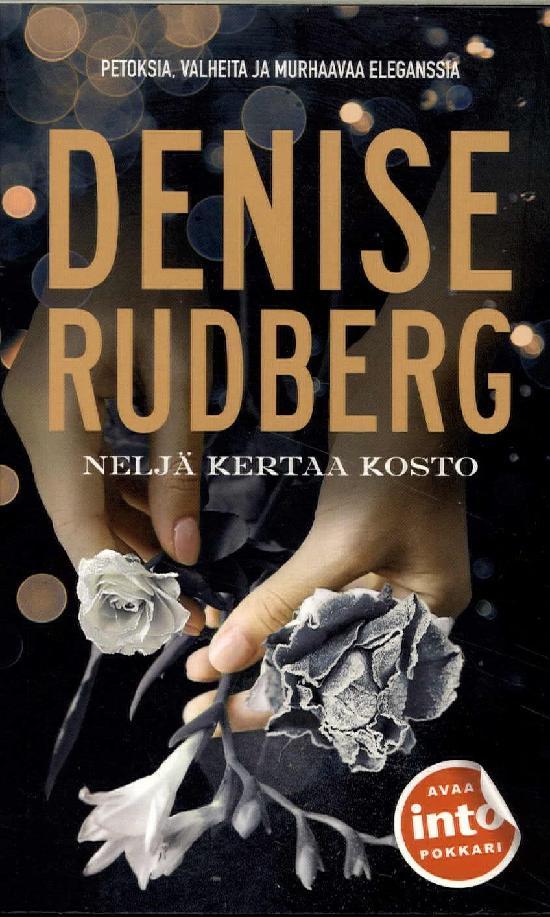 Rudberg, Denise: Neljä kertaa kosto