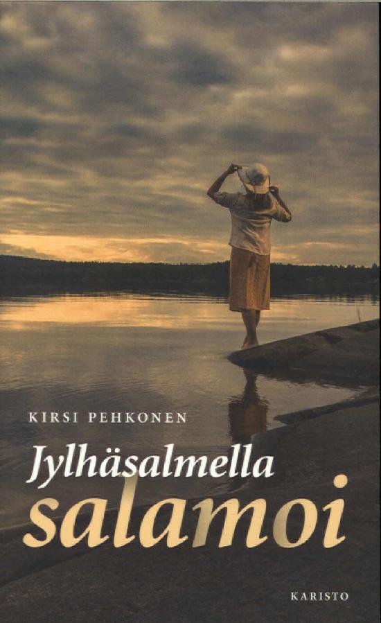 Pehkonen, Kirsi: Jylhäsalmella salamoi
