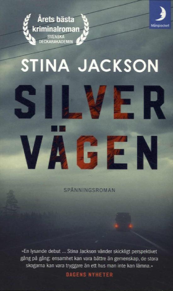 Jackson, Stina: Silvervägen