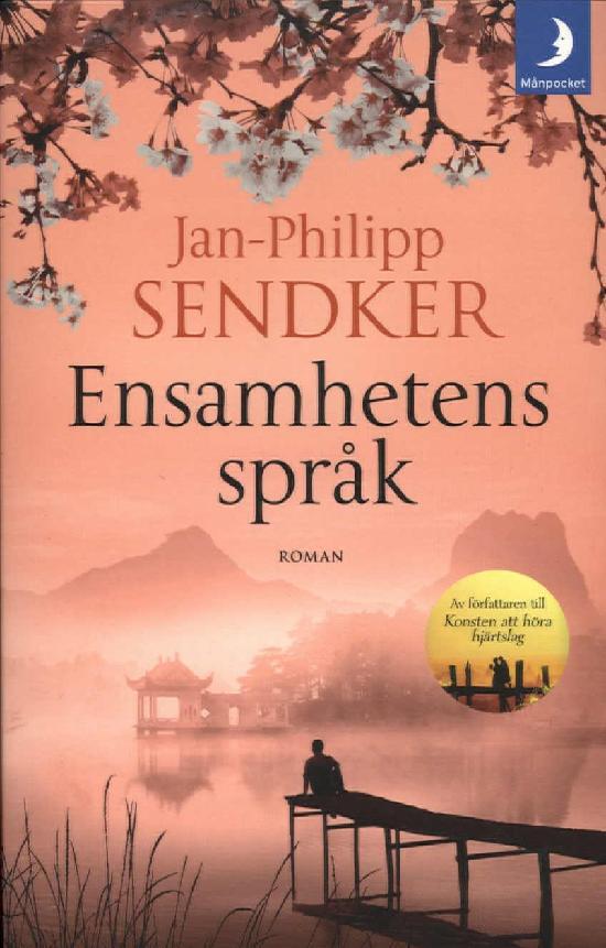 Sendker, Jan-Philipp: Ensamhetens språk