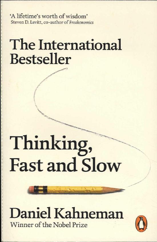 Kahneman, Daniel: Thinking, Fast and Slow