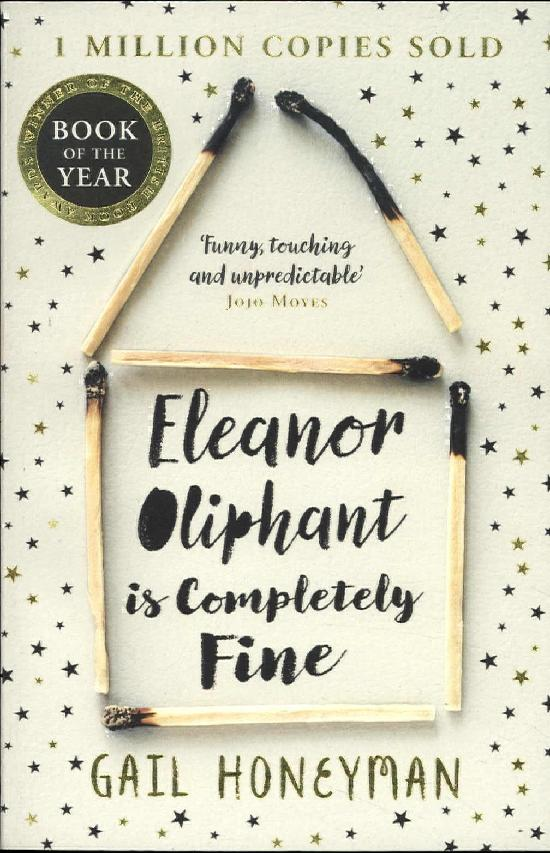 Honeyman, Gail: Eleanor Oliphant is Completely Fine