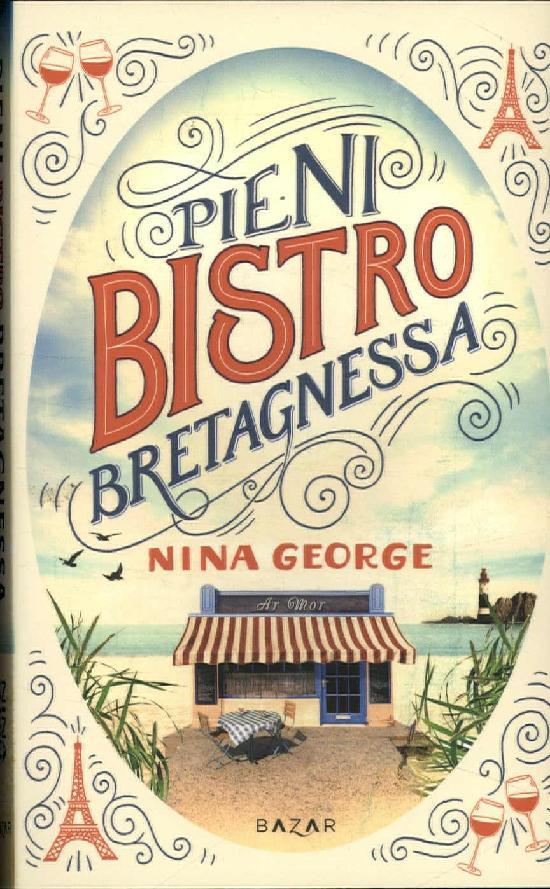 George, Nina: Pieni bistro Bretagnessa