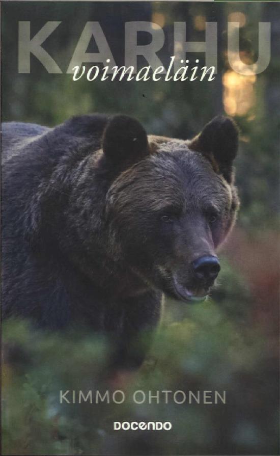 Ohtonen, Kimmo: Karhu voimaeläin