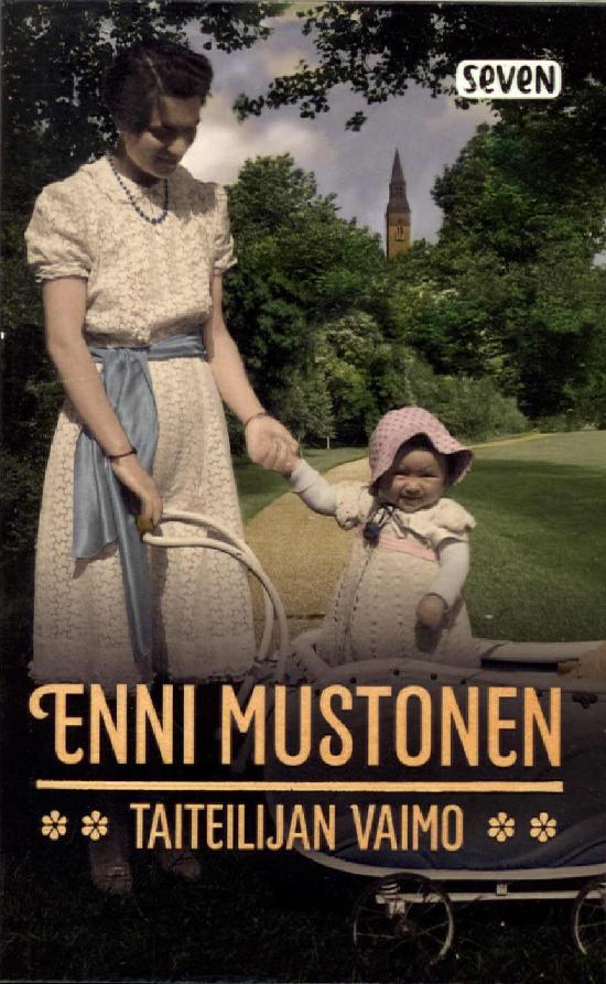 Mustonen, Enni: Taiteilijan vaimo