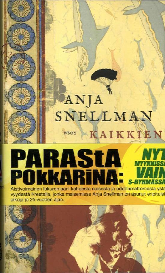 Snellman, Anja: Kaikkien toiveiden kylä