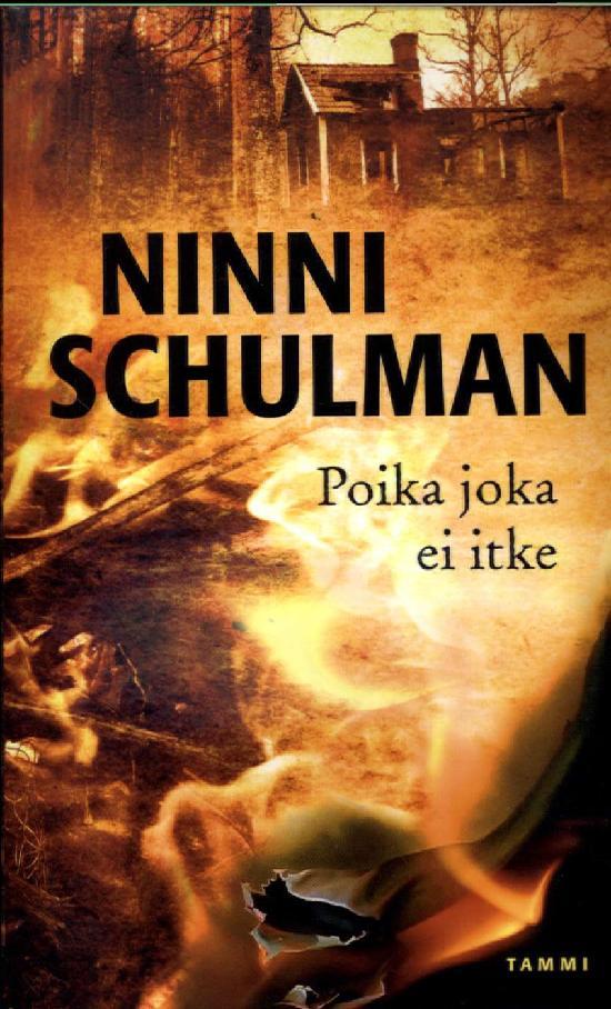 Schulman, Ninni: Poika joka ei itke