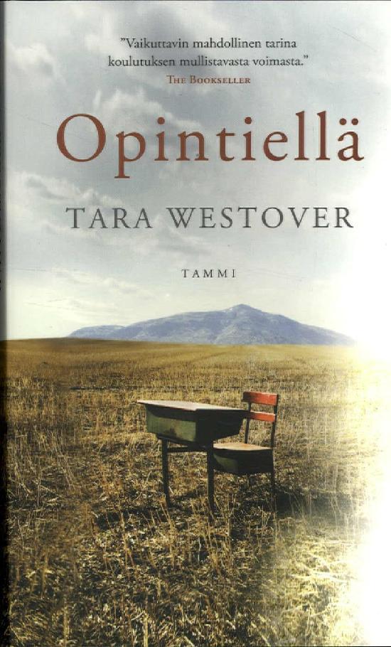 Westover, Tara: Opintiellä