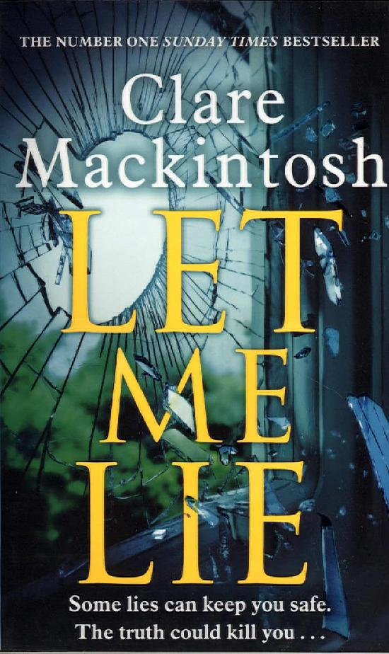 Mackintosh, Clare: Let Me Lie