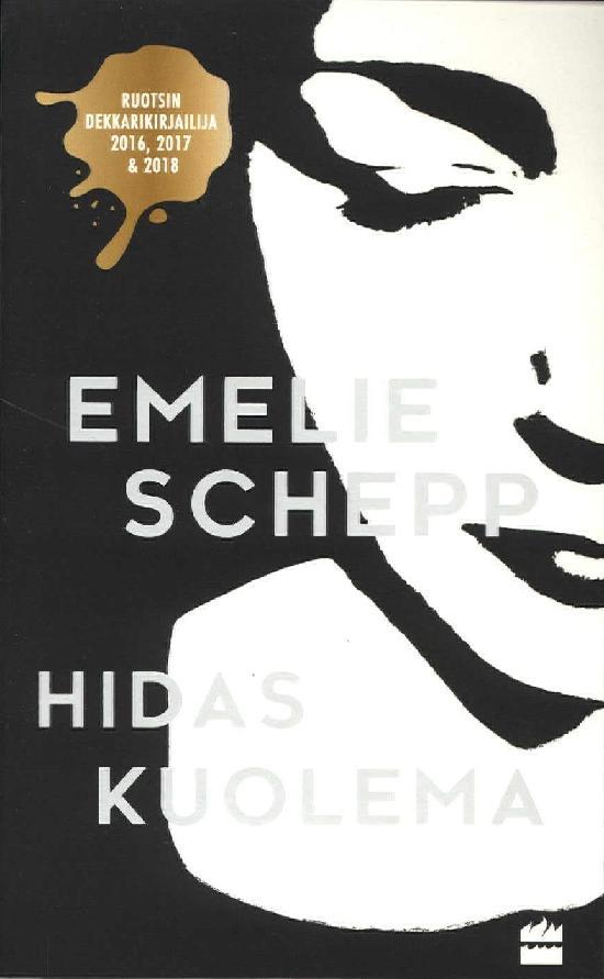 Schepp, Emelie: Hidas Kuolema