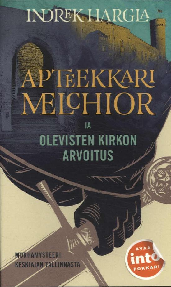 Hargla Indrek: Apteekkari Melchior ja Olevisten kirkon arvoitus