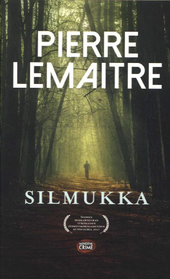 Lemaitre, Pierre: Silmukka