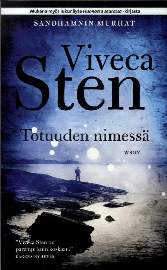 Sten, Viveca: Totuuden nimessä