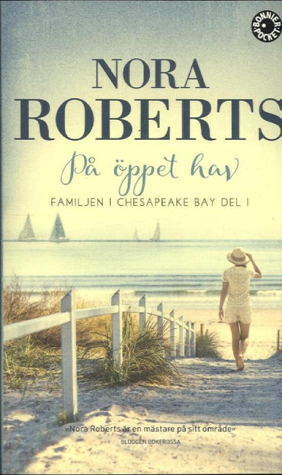 Roberts, Nora: På öppet hav