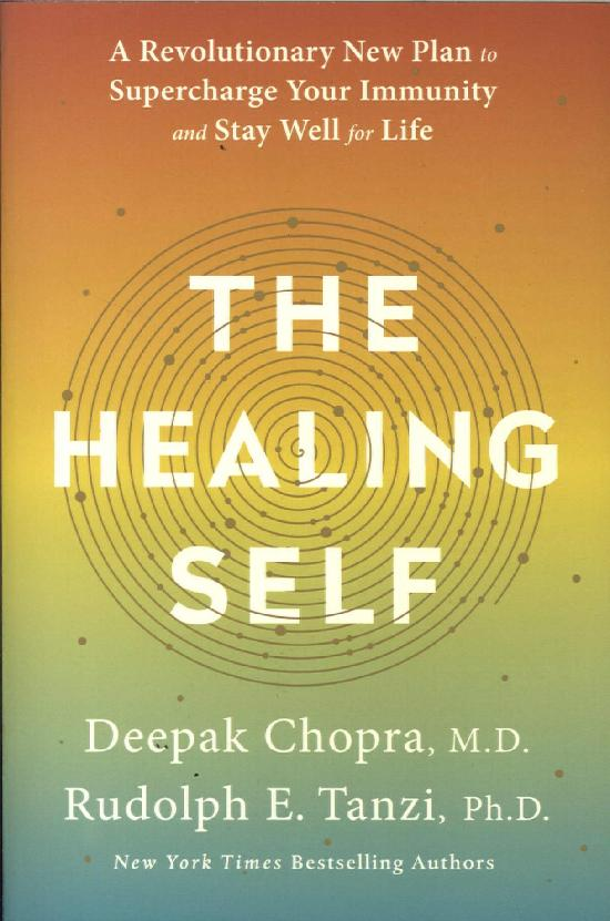 Chopra, Deepak: The Healing Self