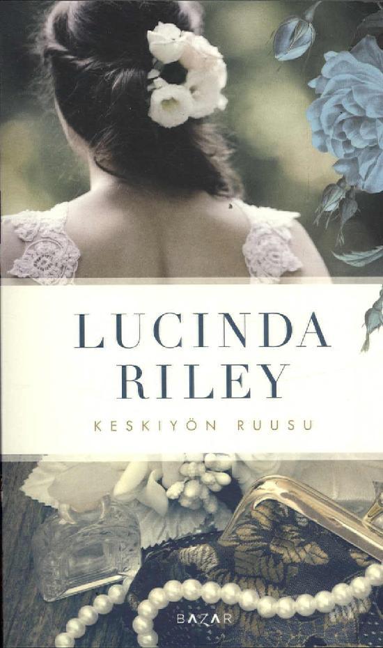 Riley, Lucinda: Keskiyön ruusu (kampanja)