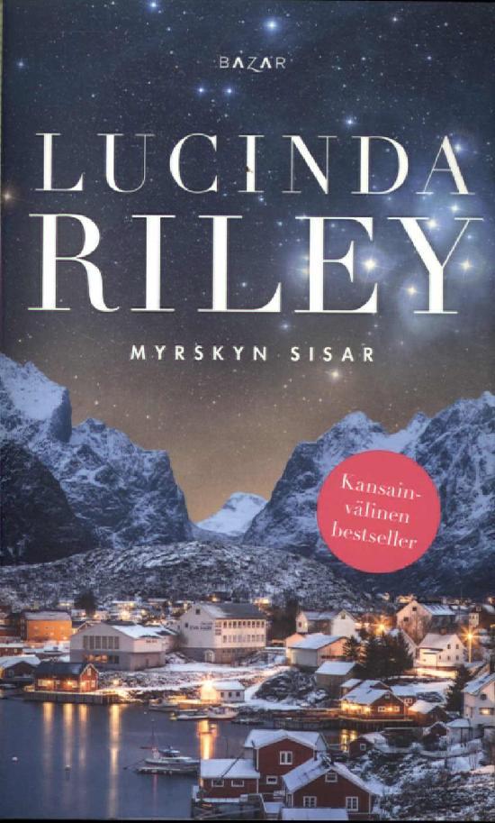 Riley, Lucinda: Myrskyn sisar (kampanja)