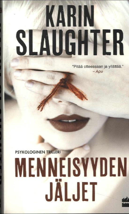 Slaughter, Karin: Menneisyyden jäljet