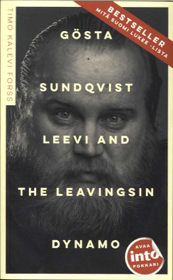 Forss, Timo: Gösta Sundqvist - Leevi and the Leavingsin dynamo