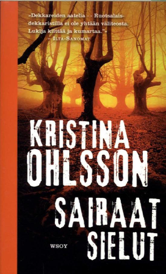Ohlsson, Kristina: Sairaat sielut