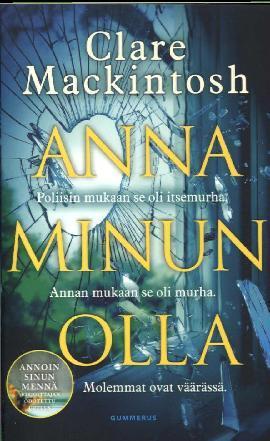 Mackintosh, Clare: Anna minun olla