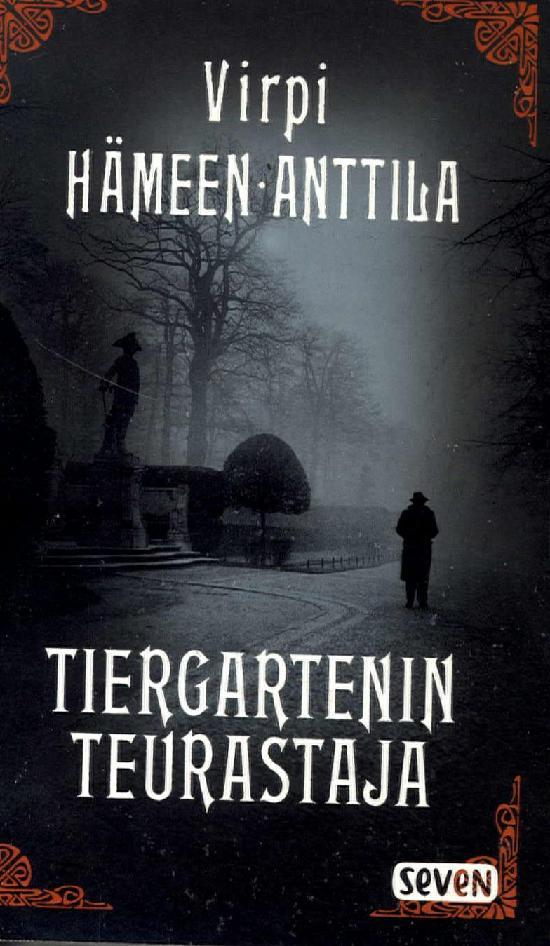 Hämeen-Anttila, Virpi: Tiergartenin teurastaja