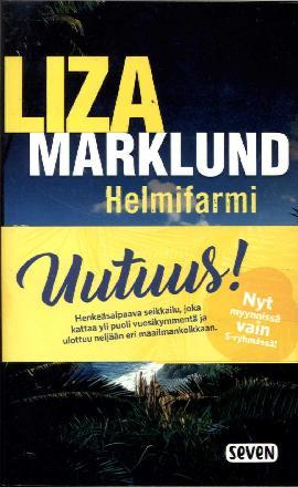 Marklund, Liza: Helmifarmi