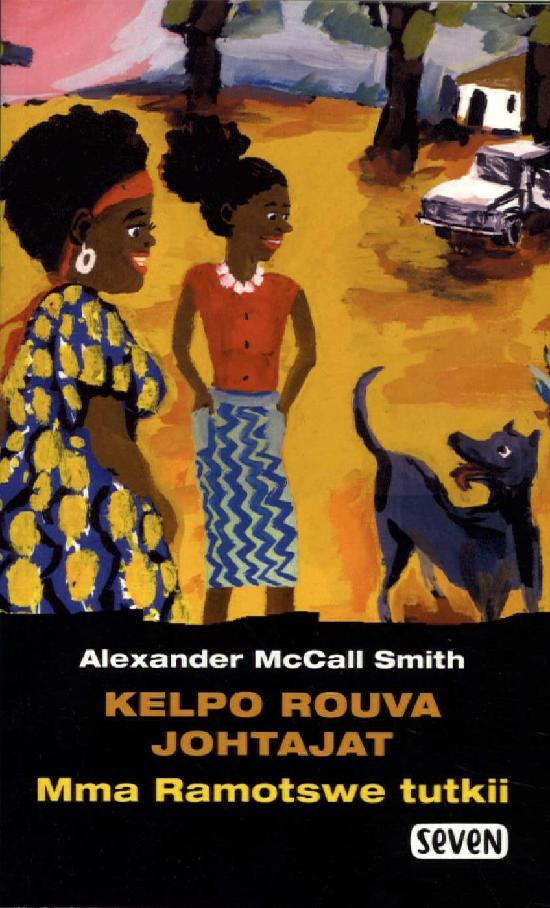 McCall Smith, Alexander: Kelpo rouva johtajat