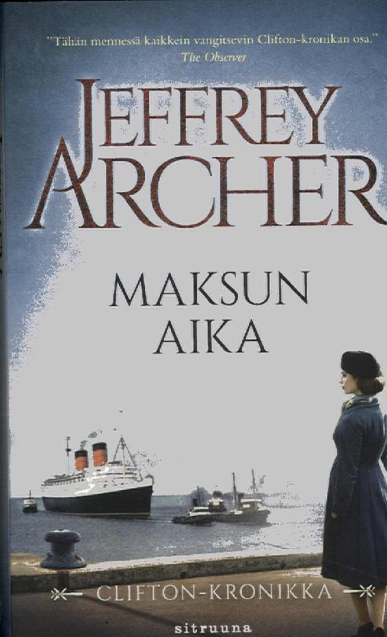 Archer, Jeffrey: Maksun Aika