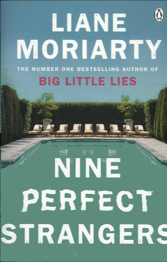 Moriarty, Liane: Nine Perfect Strangers