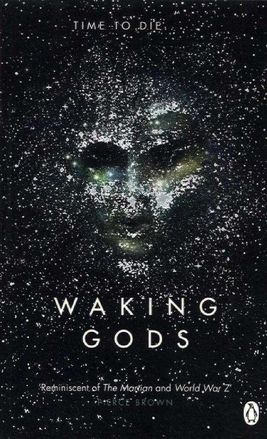 Neuvel, Sylvain: Waking Gods