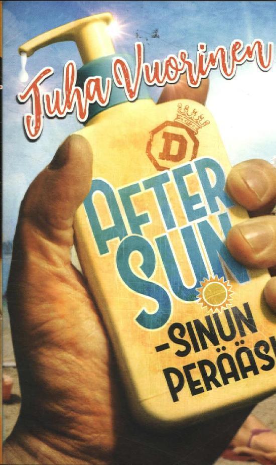 Vuorinen, Juha: After Sun - sinun perääsi