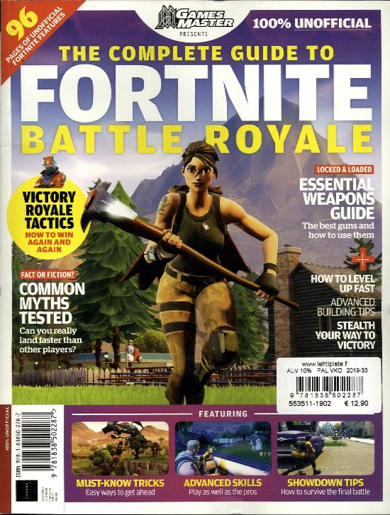 Games Master Presents Complete Guide to Fortnite: Battle Royal 2019