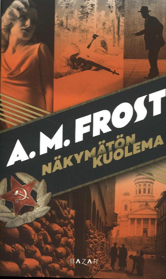 Frost, A. M.: Näkymätön kuolema