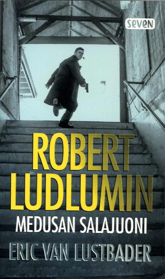 Lustbader van, Eric: Robert Ludlumin Medusan salajuoni