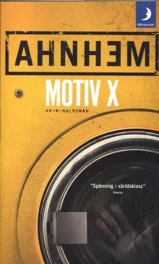 Ahnhem, Stefan: Motiv X