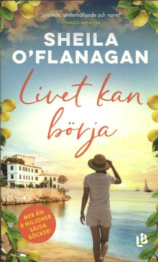O'Flanagan, Sheila: Livet kan börja