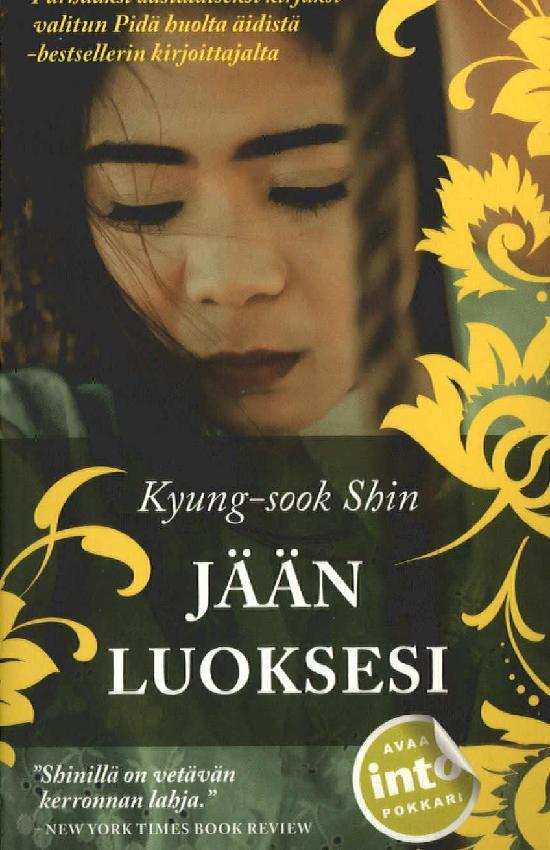 Shin, Kyung-sook: Jään luoksesi