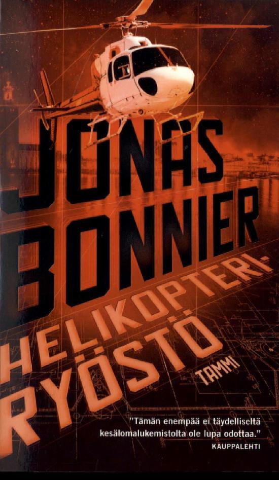 Bonnier, Jonas: Helikopteriryöstö