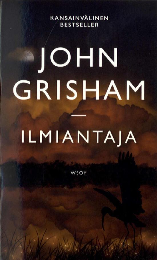 Grisham, John: Ilmiantaja