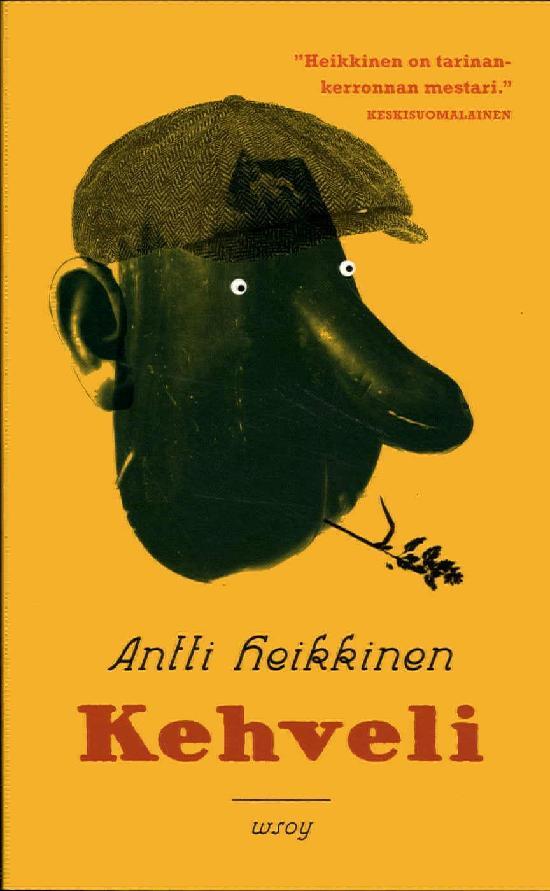 Heikkinen, Antti: Kehveli