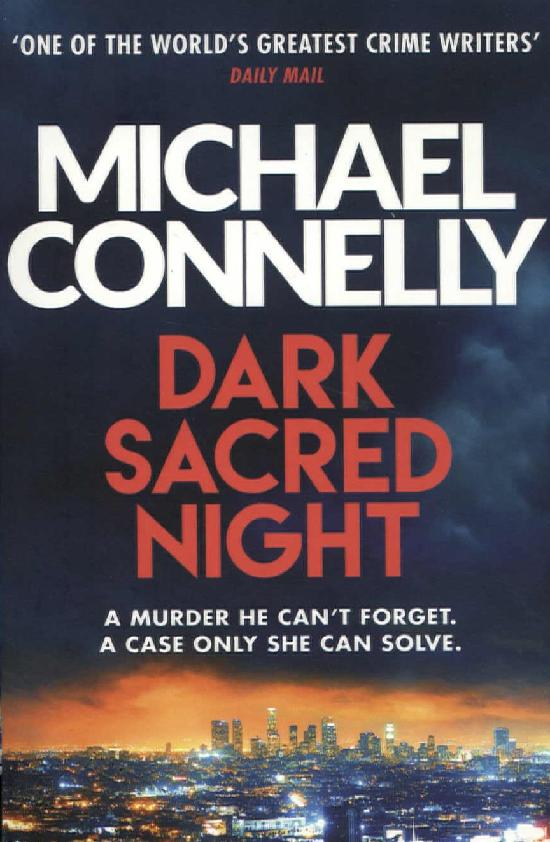 Connelly, Michael: Dark Sacred Night