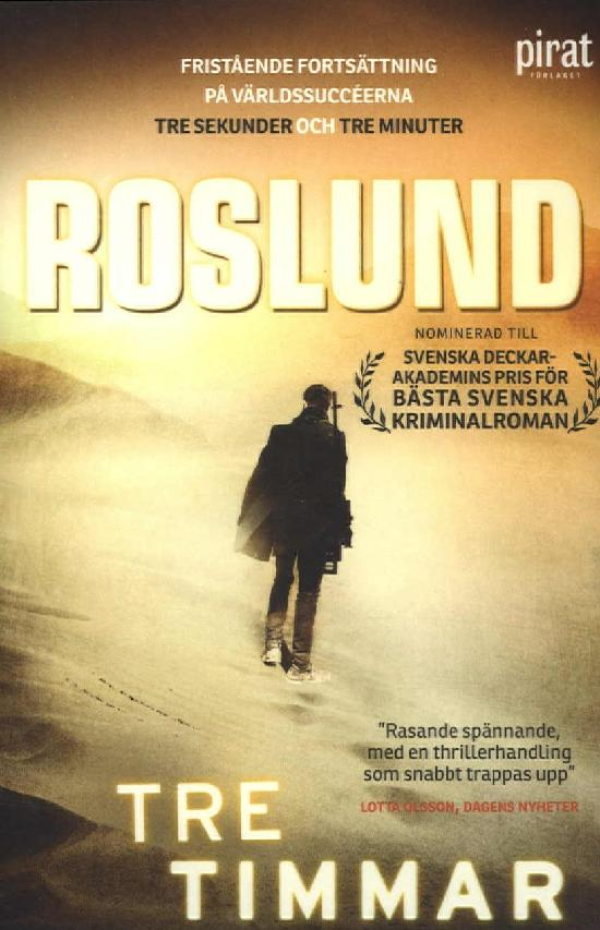 Roslund, Anders: Tre timmar