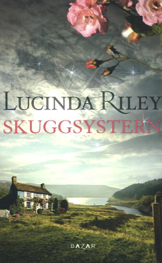 Riley, Lucinda: Skuggsystern