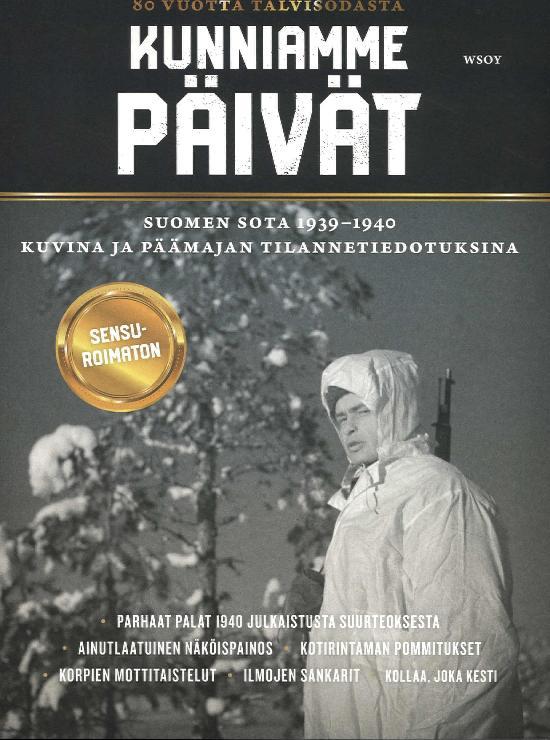 Kunniamme Päivät - Suomen Sota 1939-1940
