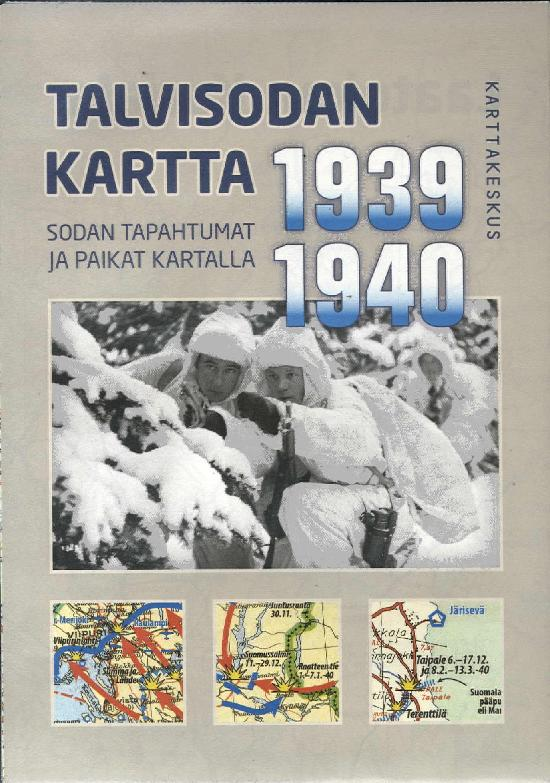Talvisodan Kartta 1939-1940 1/2019