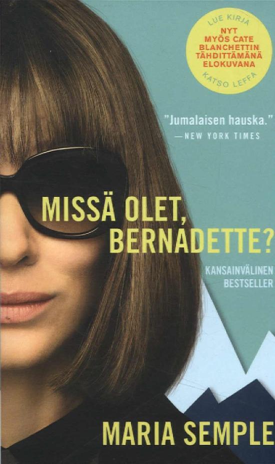 Semple, Maria: Missä olet, Bernadette? (elokuvakansi)