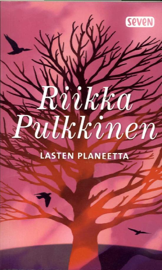 Pulkkinen, Riikka: Lasten planeetta