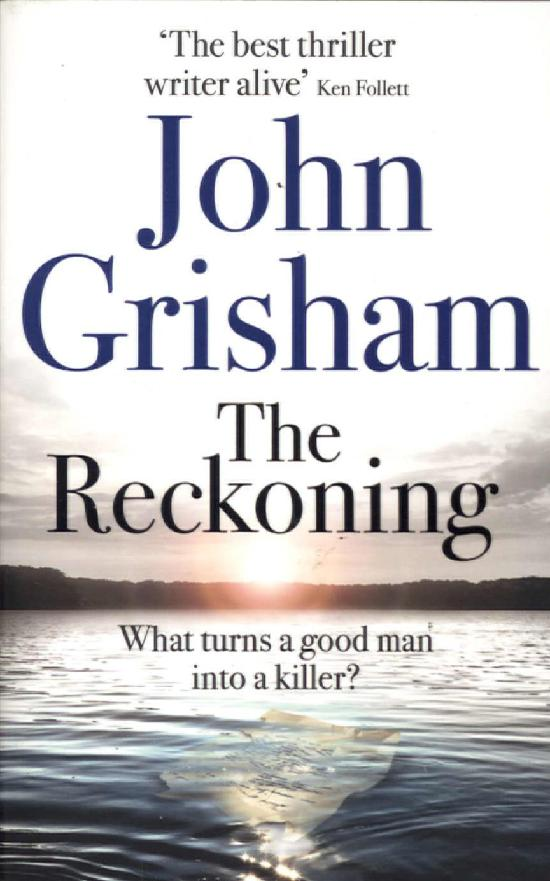 Grisham, John: The Reckoning